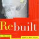 Engaging Science Book Club discussion of Rebuilt: How Becoming Part Computer Made Me More Human by Michael Chorost.
