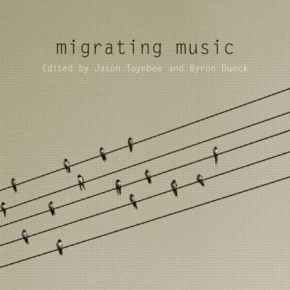 "listening to home, encountering the other: book review of ""Migrating Music"""