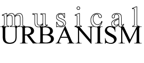 Musical Urbanism