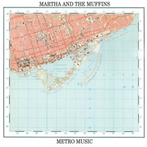 "how I discovered Martha and the Muffins' ""Metro Music"""