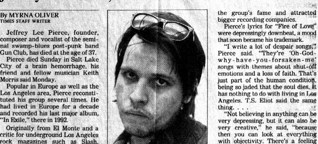 in exile: the rootless cosmopolitanism of Jeffrey Lee Pierce and the Gun Club