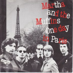 "Martha and the Muffins – ""One Day in Paris"" b/w ""Women Around the World at Work"" (104.209)"