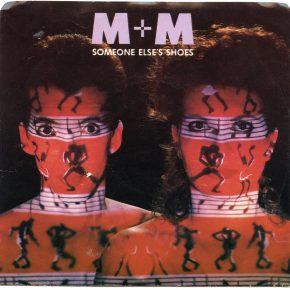 "M+M – ""Someone Else's Shoes"" b/w ""Million Dollars"" (WAKE 16)"