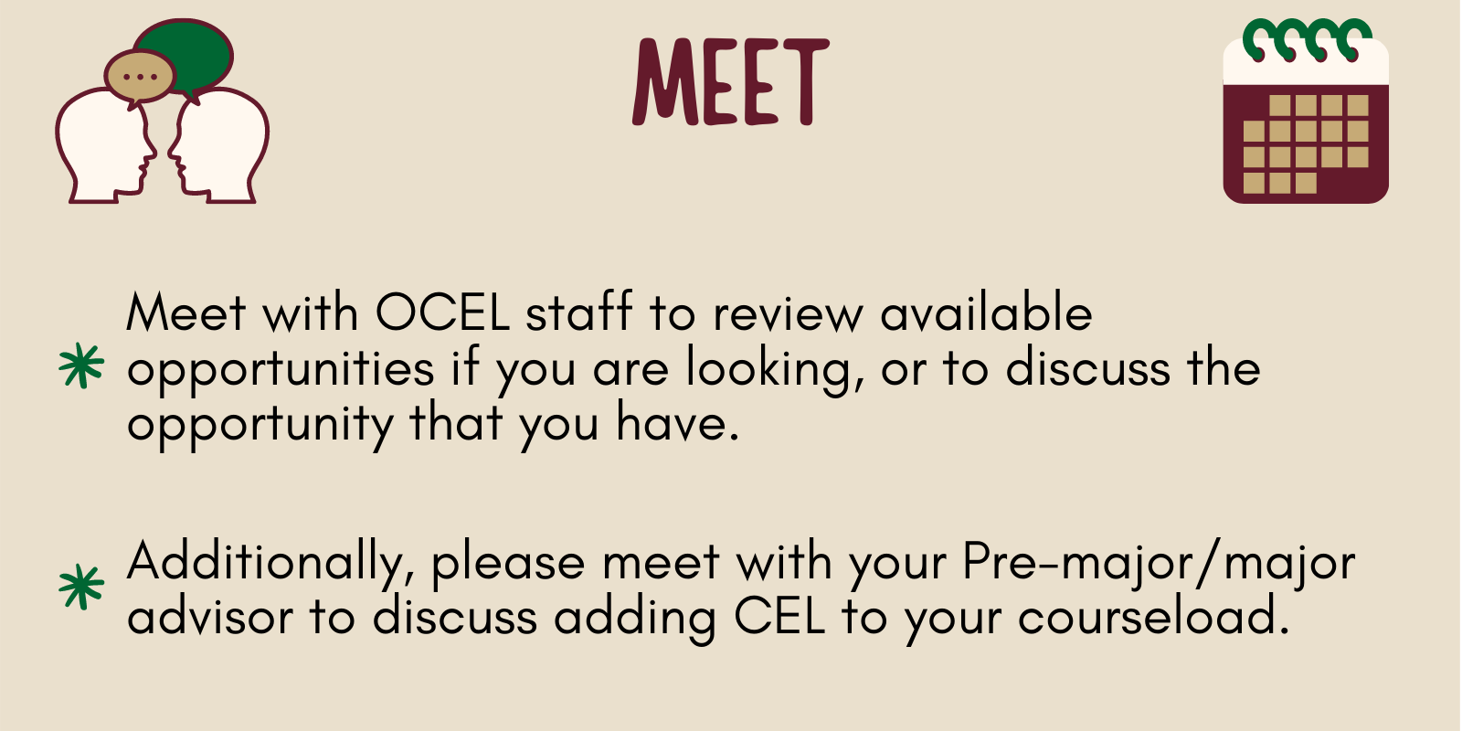 Meet with the OCEL staff and your advisor