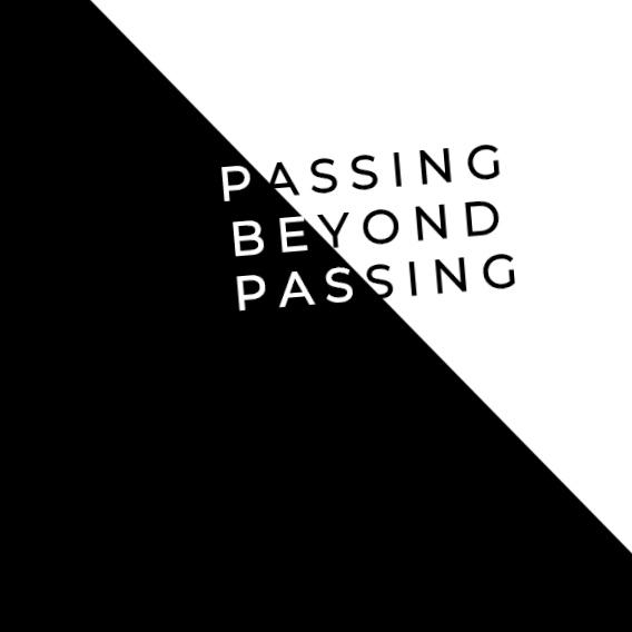 Passing Beyond Passing
